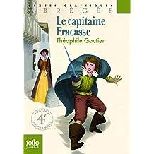 Le capitaine Fracasse by Théophile Gautier (2014-04-25)