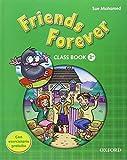 Friends forever. Class book-Workbook. Con espansione online. Per la Scuola elementare: 3