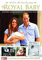 The Royal Baby : HRH The Prince Cambridge
