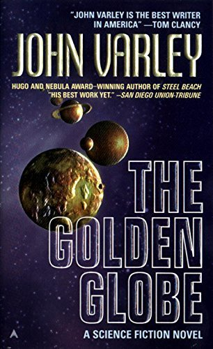 The Golden Globe by John Varley (1999-09-01)