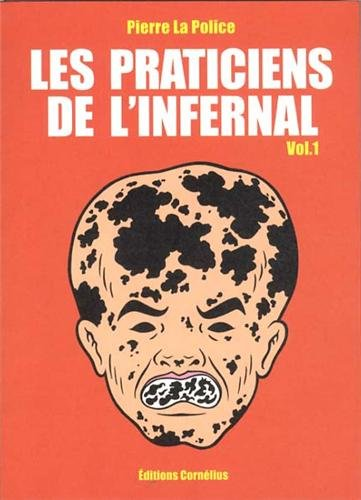 Les praticiens de l'infernal, Tome 1 : Destruction du littoral et césarienne interdite