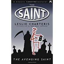 The Avenging Saint (Saint 04) by Leslie Charteris (28-Feb-2013) Paperback