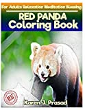 RED PANDA Coloring book for Adults Relaxation  Meditation Blessing: Sketches Coloring Book Grayscale Images
