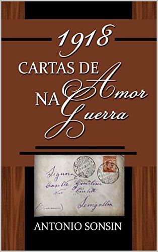1918- Cartas de Amor na Guerra: Fisrt War (Portuguese ...