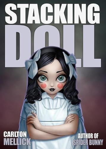 Stacking Doll por Carlton Mellick III