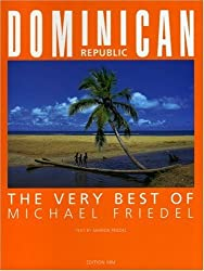 Dominican Republic: The Very Best of Michael Friedel by Michael Friedel (2006-01-15)