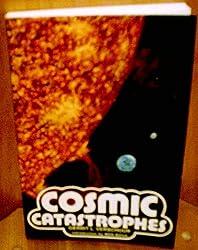 Cosmic Catastrophes by Gerrit L. Verschuur (1978-12-05)