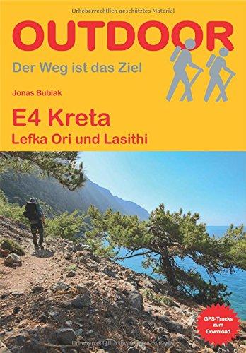 Preisvergleich Produktbild E4 Kreta Lefka Ori und Lasithi (Der Weg ist das Ziel)
