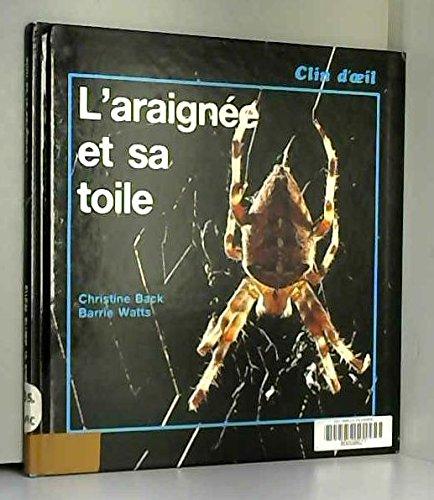 L'araignée et sa toile par Barrie Watts, Christine Back