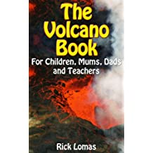 The Volcano Book for Children, Mums, Dads and Teachers