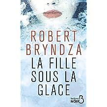 La Fille sous la glace (Belfond Noir) (French Edition)