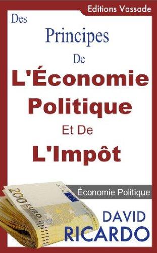 Des Principes de lconomie Politique et de lImpt de David Ricardo