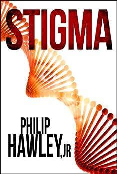 Stigma (English Edition) von [Hawley Jr, Philip]