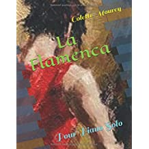 La Flamenca: Pour Piano Solo