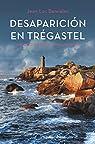 Desaparición en Trégastel par Bannalec