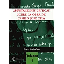 Apuntaciones Críticas Sobre La Obra De Camilo José Cela