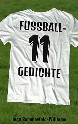 11 Fussball Gedichte German Edition Ebook Inga Sommerfeld