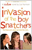 Invasion of the Boy Snatchers (THE CLIQUE)