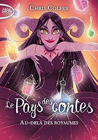 Contes, récits et légendes des pays de France. (4) : Au-delà des royaumes