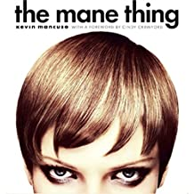 The Mane Thing: Foreword by Cindy Crawford (English Edition)