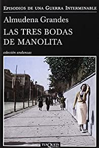 Tres Bodas De Manolita, Las + Mirada De Manolita, La par Almudena Grandes