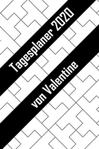 Tagesplaner 2020 von Valentine: Personalisierter Kalender für 2020 mit deinem Vornamen