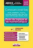 Concours post-bac - Tests de logique et de mathématiques - Écoles de management - Concours 2018-2019...