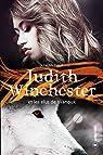 Judith Winchester et les élus de Wanouk: Saga fantastique par Michaud