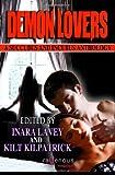 Telecharger Livres Demon Lovers A Succubus and Incubus Anthology (PDF,EPUB,MOBI) gratuits en Francaise