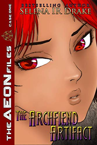 The Archfiend Artifact: A Paranormal Investigation of The AEON Files (English Edition)