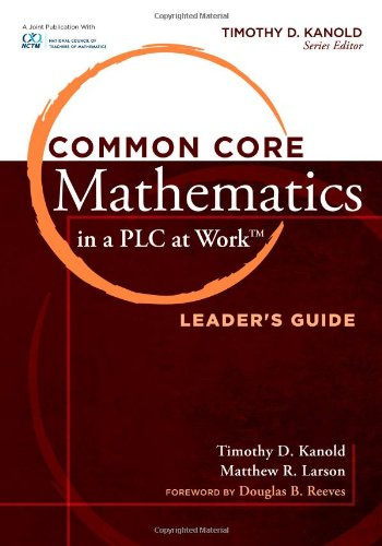 Common Core Mathematics in a PLC at Work (Common Core Mathematics in a Pla at Work)