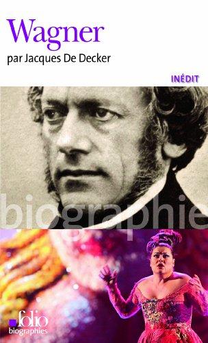 Wagner par Jacques De Decker