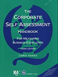 Corporate Self Assessment Handbook: For Measuring Business Excellence