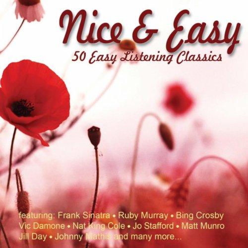 Nice & Easy - 50 Easy Listening Classics