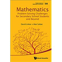 Mathematics Problem-Solving Challenges for Secondary School Students and Beyond (4)