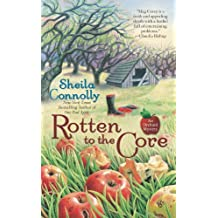Rotten to the Core (An Orchard Mystery) by Sheila Connolly (2009-07-07)