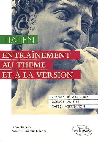 Italien. Entraînement au thème et à la version