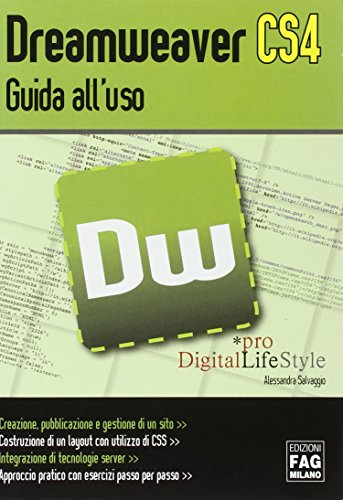 Dreamweaver CS4. Guida all'uso