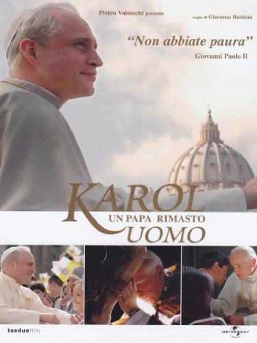 Karol: Un Papa Rimasto Uomo