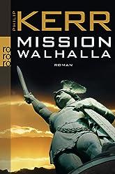Mission Walhalla (Privatdetektiv Bernie Gunther)