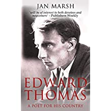 Edward Thomas: A Poet for His Country