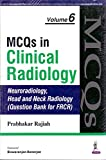 #8: Mcqs In Clinical Radiology 6 (Neuro.,Head&Neck Rad.(Que.Bank For Frcr)