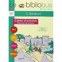 Le Bibliobus n° 21 CE2 : L'Antiquité, Cahier d'activités