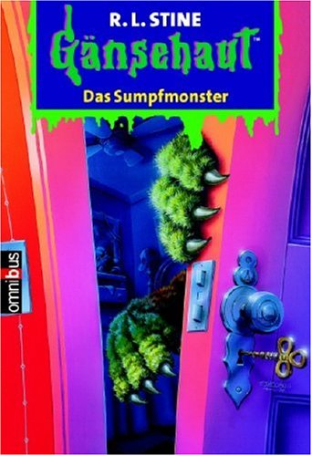 Gänsehaut / Das Sumpfmonster: Gänsehaut Band 58