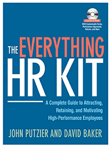 The Everything HR Kit: A Complete Guide to Attracting, Retaining, and Motivating High-Performance Employees (English Edition) -