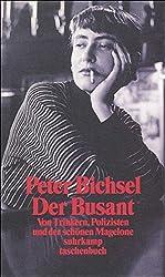 Der Busant: Von Trinkern, Polizisten und der schönen Magelone (suhrkamp taschenbuch)