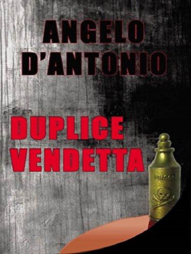 Duplice vendetta (Italian Edition)