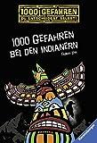 1000 Gefahren bei den Indianern