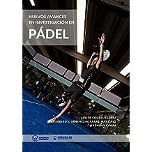 Nuevos avances en investigación en Pádel (Spanish Edition)