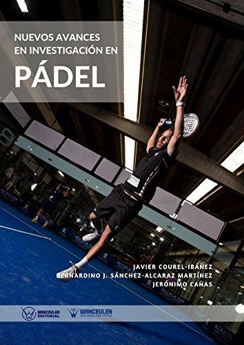 Nuevos avances en investigación en Pádel de [Courel-Ibáñez, Javier, Sánchez-